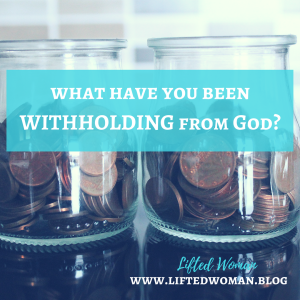 Withholding from God_