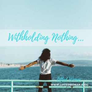 Withholding Nothing 2 (1)